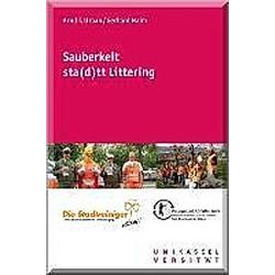 Sauberkeit sta(d)tt Littering - Buch
