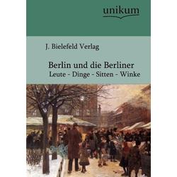 Berlin und die Berliner als Buch von
