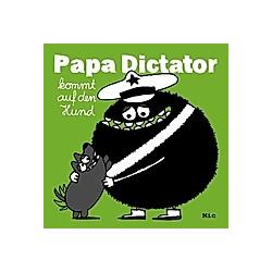 Papa Dictator kommt auf den Hund. Mic  - Buch