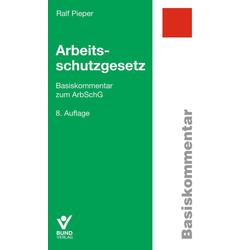 Arbeitsschutzgesetz als Buch von Ralf Pieper
