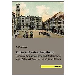 Zittau und seine Umgebung - Buch