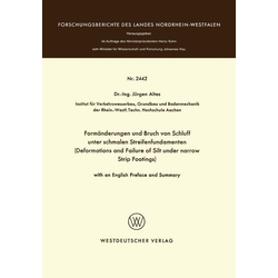 Formänderungen und Bruch von Schluff unter schmalen Streifenfundamenten als Buch von Jürgen Altes