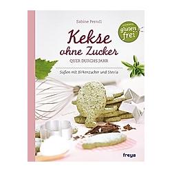 Kekse ohne Zucker. Sabine Perndl  - Buch