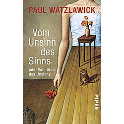 Vom Unsinn des Sinns oder Vom Sinn des Unsinns. Paul Watzlawick  - Buch