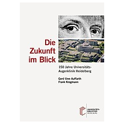 Die Zukunft im Blick. Frank Krogmann  - Buch