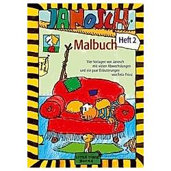 Janosch Malbuch. Janosch  - Buch