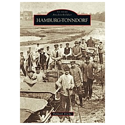 Hamburg-Tonndorf. Helmuth Fricke  - Buch