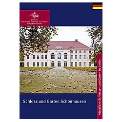 Schloss und Garten Schönhausen - Buch