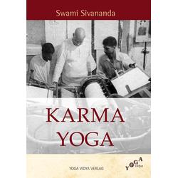 Karma Yoga: eBook von Swami Sivananda