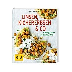 Linsen  Kichererbsen & Co.. Inga Pfannebecker  - Buch