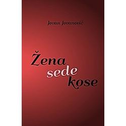 Zena sede kose. Jovan Jovanovic  - Buch