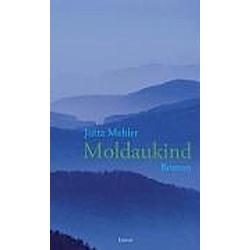 Moldaukind. Jutta Mehler  - Buch