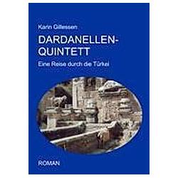 Dardanellen-Quintett. Karin Gillessen  - Buch