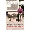 Konkursbuch Verlag Mutter zieht aus als Buch von Karen-Susan Fessel