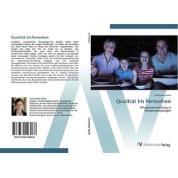 Qualität im Fernsehen als Buch von Christiane Kuhle