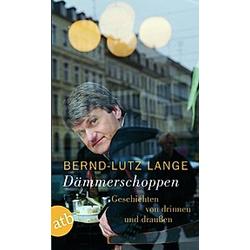 Dämmerschoppen. Bernd-Lutz Lange  - Buch