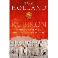 Rubikon: Buch von Tom Holland