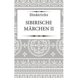 Sibirische Märchen II: eBook von