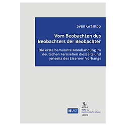 Vom Beobachten des Beobachters der Beobachter. Sven Grampp  - Buch