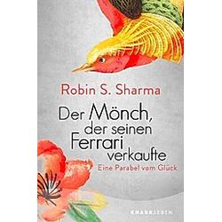 Der Mönch, der seinen Ferrari verkaufte
