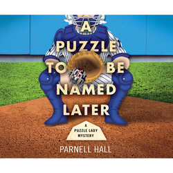A Puzzle To Be Named Later - A Puzzle Lady Mystery 18 (Unabridged) als Hörbuch Download von Parnell Hall