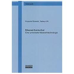 Ethernet End-to-End. Krzysztof Nowicki  Tadeus Uhl  - Buch