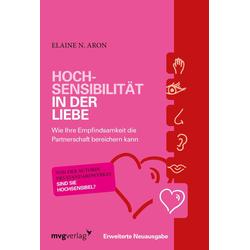 Hochsensibilität in der Liebe als Buch von Elaine N. Aron