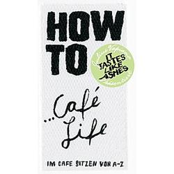 HOW TO...Café Life. Julius Vapiano  - Buch
