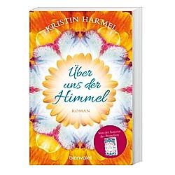 Über uns der Himmel. Kristin Harmel  - Buch