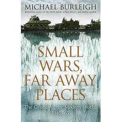 Small Wars Far Away Places: eBook von Michael Burleigh