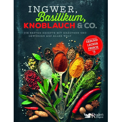 Ingwer Basilikum Knoblauch & Co.: Buch von