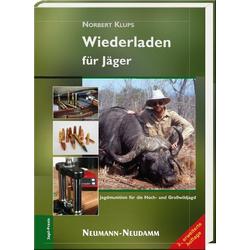 Wiederladen für Jäger als Buch von Norbert Klups