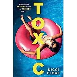 Toxic. Nicci Cloke  - Buch
