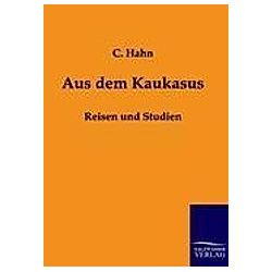 Aus dem Kaukasus. C. Hahn  - Buch