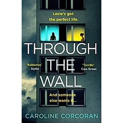 Through the Wall. Caroline Corcoran  - Buch