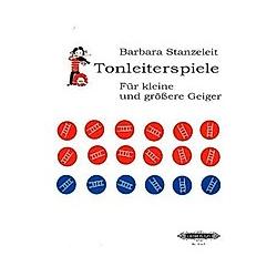 Tonleiterspiele für kleine und größere Geiger. Barbara Stanzeleit  - Buch