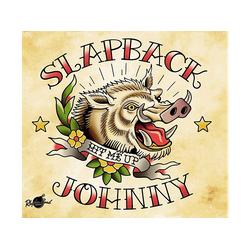 Slapback Johnny - Hit Me Up (Lim.Ed.) (Vinyl)