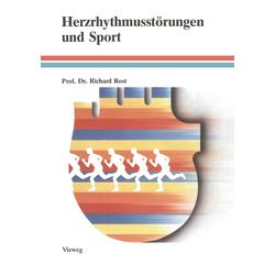 Herzrhythmusstörungen und Sport als Buch von Richard Rost