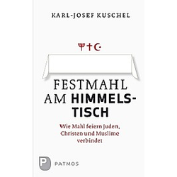 Festmahl am Himmelstisch. Karl-Josef Kuschel  - Buch