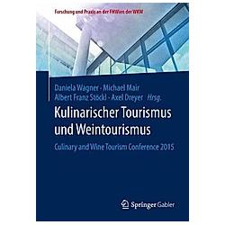 Kulinarischer Tourismus und Weintourismus - Buch