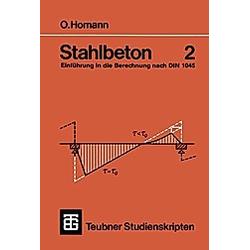 Stahlbeton. Otfried Homann  - Buch