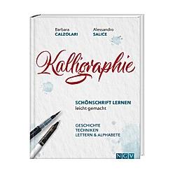 Kalligraphie - Schönschrift lernen leicht gemacht
