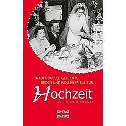 Traditionelle Gedichte, Reden und Rollenspiele zur Hochzeit
