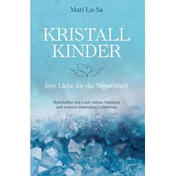 Kristallkinder: eBook von Mari Lu-Sa