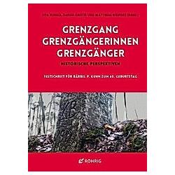 Grenzgang - Grenzgängerinnen - Grenzgänger - Buch