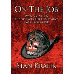 On The Job als Buch von Stan Kralik