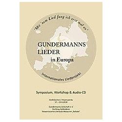 Gundermanns Lieder in Europa. BUCH mit CD Gundermanns Seilschaft e. V.  - Buch