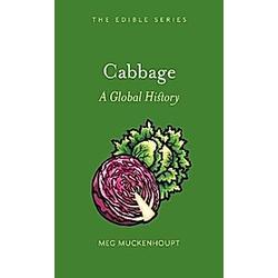 Cabbage. Meg Muckenhoupt  - Buch