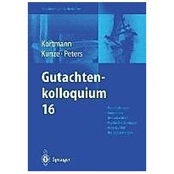 Gutachtenkolloquium: Nr.16 Gutachtenkolloquium Nr.16 - Buch