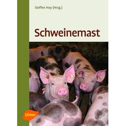 Schweinemast als Buch von Steffen Hoy